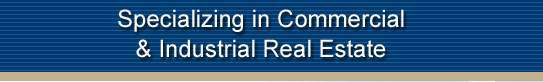 Specializing in commerical & industrial real estate